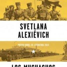 Libros: HISTORIA. LOS MUCHACHOS DE ZINC - SVETLANA ALEXIÉVICH (CARTONÉ). Lote 56852220