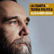 Libros: LA CUARTA TEORIA POLITICA ALEXANDER DUGIN GASTOS DE ENVIO GRATIS DUGUIN. Lote 144526098