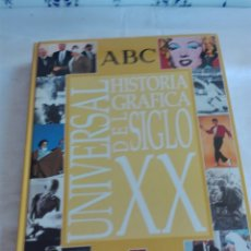 Libros: HISTORIA GRAFICA SIGLO XX UNIVERSAL. Lote 92703357