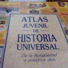 Libros: ATLAS JUVENIL DE HISTORIA UNIVERSAL: DE LA ANTIGÜEDAD A NUESTROS DIAS. EDITORIAL LIBSA. Lote 95951236
