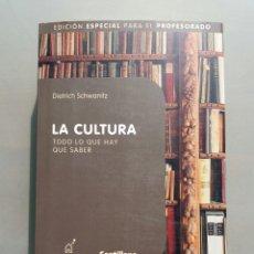 Libros: LA CULTURA DE EDICION ESPECIAL PARA PROFESORADO DE DIETRICH SCHWANITZ. Lote 97333359
