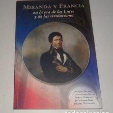 Libros: MIRANDA Y FRANCIA EN LA ERA DE LAS LUCES Y DE LAS REVOLUCIONES. Lote 97745239