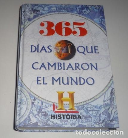 365 DÍAS QUE CAMBIARON EL MUNDO TAPA DURA (Libros Nuevos - Historia - Historia Universal)