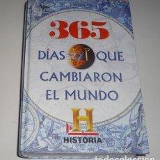Libros: 365 DÍAS QUE CAMBIARON EL MUNDO TAPA DURA. Lote 98045315