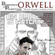 Libros: ORWELL: VIVIENDO EL FUTURO Y RECORDANDO EL PASADO POR VV.AA. EAS 2015 GASTOS DE ENVIO GRATIS. Lote 103277887