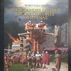 Libros: GRANDES ASEDIOS DE LAS LEGIONES ROMANAS. Lote 106563219