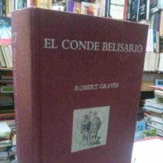 Libros: EL CONDE BELISARIO , ROBERT GRAVES EDHASA. COLECCION DIAMANTE. Lote 107447163