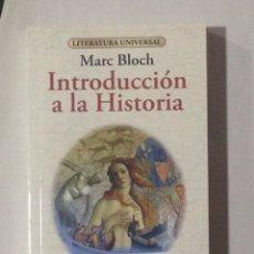 Libros: MARC BLOCH. INTRODUCCIÓN A LA HISTORIA. PRÒL. FRANCESC-LLUÍS CARDONA. BCN, 2015 1A REIMPRESIÓN.. Lote 108352528