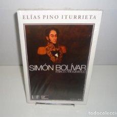Libros: SIMÓN BOLÍVAR: ESBOZO BIOGRÁFICO POR ELIAS PINO ITURRIETA. Lote 108696047