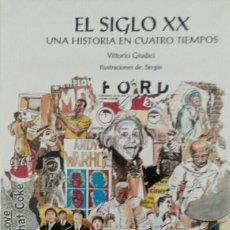 Libros: EL SIGLO XX UNA HISTORIA EN CUATRO TIEMPOS. VITTORIO GIUDICI. Lote 111643635