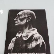 Libros: EL CAMPO DE CONCENTRACIÓN DE DACHAU. Lote 114680368