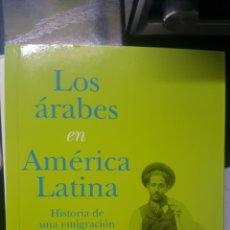 Libros: LOS ARABES EN AMERICA LATINA. Lote 119671106
