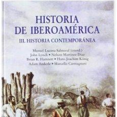 Libros: LIBRO HISTORIA DE IBEROAMÉRICA - EDITORIAL CÁTEDRA - NUEVO. Lote 127570659