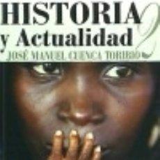 Libros: HISTORIA Y ACTUALIDAD 2 ACTAS EDITORIAL. Lote 67912710