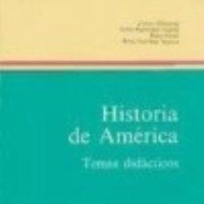 Libros: HISTORIA DE AMÉRICA EDITORIAL UNIVERSITAS, S.A.. Lote 70754199