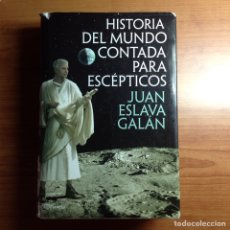 Libros: HISTORIA DEL MUNDO CONTADA PARA ESCÉPTICOS. Lote 132712205