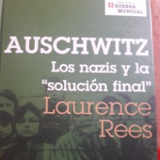 Libros: AUSCHWITZ. LOS NAZIS Y LA SOLUCIÓN FINAL. Lote 133701239