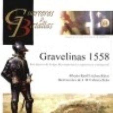 Libros: GRAVELINAS 1558. Lote 137111198