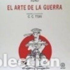 Libros: EL ARTE DE LA GUERRA. ADAPTADO E ILUSTRADO POR C.C. TSAI. Lote 138746941