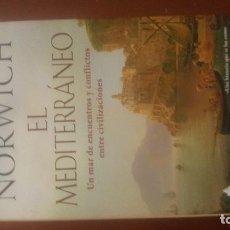 Libros: EL MEDITERRÁNEO DE JOHN NORWICH. Lote 140388302