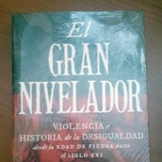 Libros: EL GRAN NIVELADOR: VIOLENCIA E HISTORIA DE LA DESIGUALDAD DESDE LA EDAD DE PIEDA HASTA EL SIGLO XXI . Lote 142169846