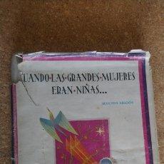 Libros: CUANDO LAS GRANDES MUJERES ERAN NIÑAS. Lote 149804026