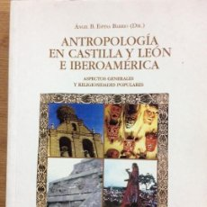 Libros: ANTROPOLOGÍA EN CASTILLA Y LEÓN E IBEROAMÉRICA . Lote 149866510