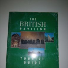 Libros: THE BRITISH PAVILION - TOURIST GUIDE - EXPO 1992. Lote 152206145