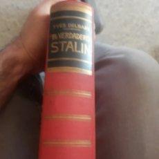 Libros: EL VERDADERO STALIN PRIMERA EDICIÓN 1955. Lote 155789474