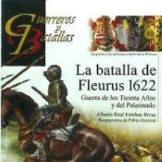 Libros: BATALLA DE FLEURUS 1622. GYB 89. Lote 157004161