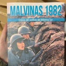 Libri: MALVINAS 1982. CRÓNICA DEL CONFLICTO DEL ATLÁNTICO SUR HRM. Lote 185724715