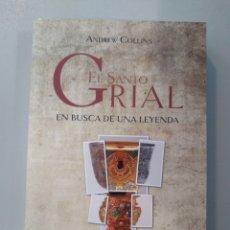 Libros: EL SANTO GRIAL. EN BUSCA DE UNA LEYENDA ANDREW COLLINS ZENITH 9788445080054. Lote 168249268