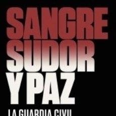Libros: SANGRE, SUDOR Y PAZ. Lote 176733565