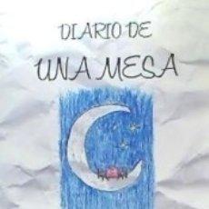 Libros: DIARIO DE UNA MESA. Lote 176826860