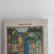 Libros: LA MUJER EN TIEMPOS DE LAS CRUZADAS. AUTORA: RÉGINE PERNOUD. Lote 177285440