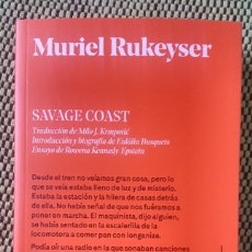 Libros: SAVAGE COAST MURIEL RUKEYSER. Lote 178126577