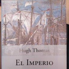 Libros: EL IMPERIO ESPAÑOL - HUGH THOMAS. Lote 179000692