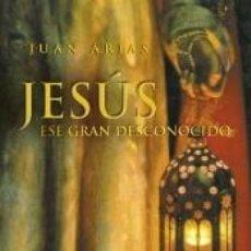 Libros: JESUS ESE GRAN DESCONOCIDO. Lote 183666518