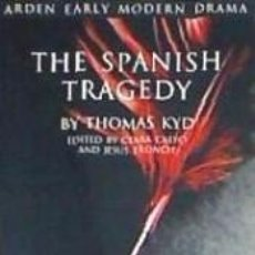 Libros: THE SPANISH TRAGEDY. Lote 191456375
