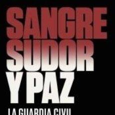 Libros: SANGRE, SUDOR Y PAZ. Lote 191800235
