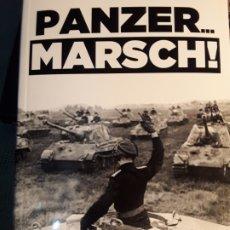 Libros: PANZER... MARSCH! . MEMORIAS Y ÁLBUM FOTOGRÁFICO DE UN OFICIAL DE CARROS EN LOS FRENTES ÉSTE Y OESTE. Lote 266325508