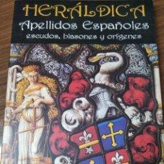 Libros: HERALDICA. APELLIDOS ESPAÑOLES: ESCUDOS, BLASONES Y ORÍGENES. Lote 192832162