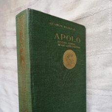 Libros: APOLO. HISTORIA GENERAL DE LAS ARTES PLÁSTICAS.REINACH, SALOMON MADRID,1930 LIBRERÍA GUTENBERG. Lote 195292298