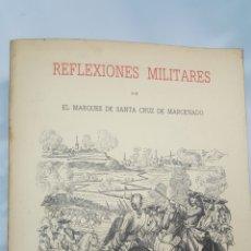 Libros: REFKEXIONES MILITARES POR EL MARQUES DE SANTA CRUZ DE MARCENADO.. Lote 196734771
