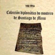 Libros: COLECCION DIPLOMATICA DO MOSTEIRO DE SANTIAGO DE MENS.(SERIE TRIVIUM Nº 19). Lote 196970391