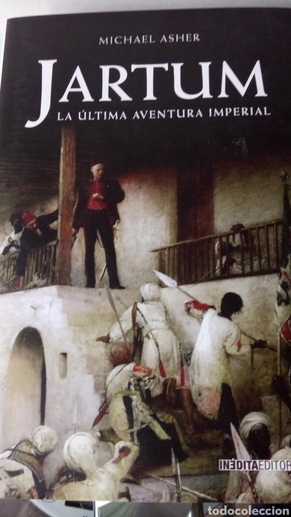 LIBRO JARTUM. MICHAEL ASHER. EDITORIAL INEDITA. AÑO 2005. (Libros Nuevos - Historia - Historia Universal)