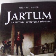 Libros: LIBRO JARTUM. MICHAEL ASHER. EDITORIAL INEDITA. AÑO 2005.. Lote 203314870