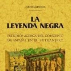 Libros: LA LEYENDA NEGRA. Lote 205264303