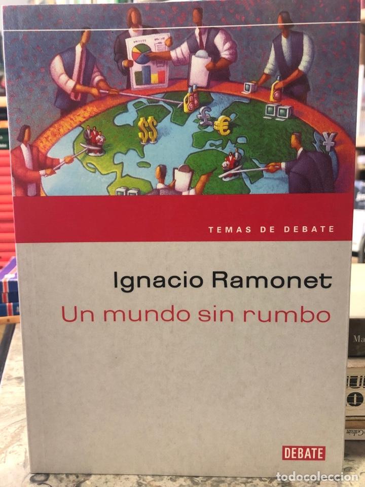 UN MUNDO SIN RUMBO (Libros Nuevos - Historia - Historia Universal)