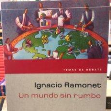 Libros: UN MUNDO SIN RUMBO. Lote 208459412